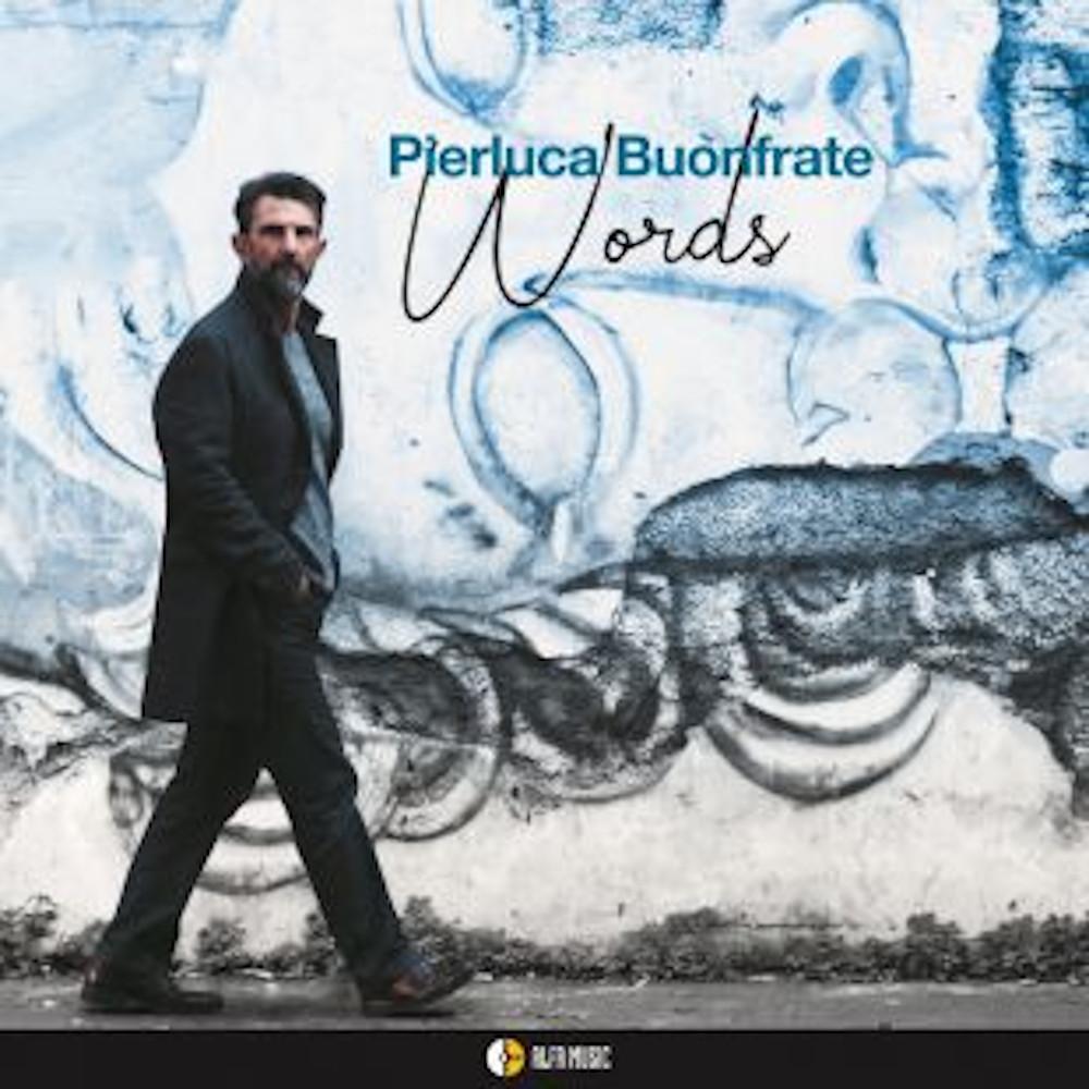 Luciano Vanni<br/>Pierluca Buonfrate – Words<br/>Editor's Pick