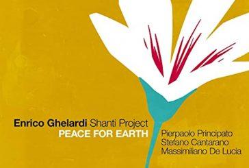 Enrico GhelardiShanti Project<br/>Peace For Earth<br/>AlfaMusic, 2020