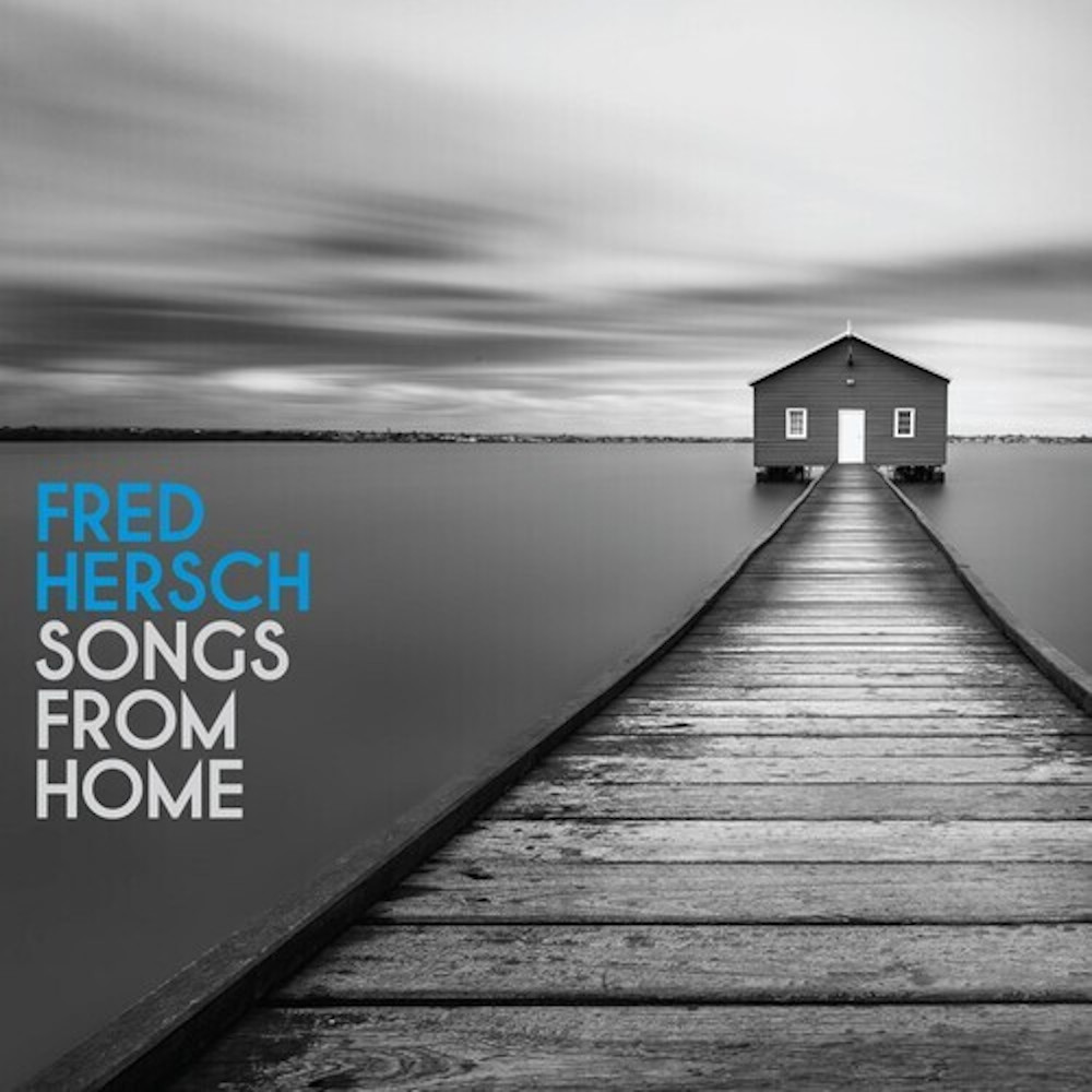 Fred Hersch<br/>Songs From Home<br/>Palmetto, 2020