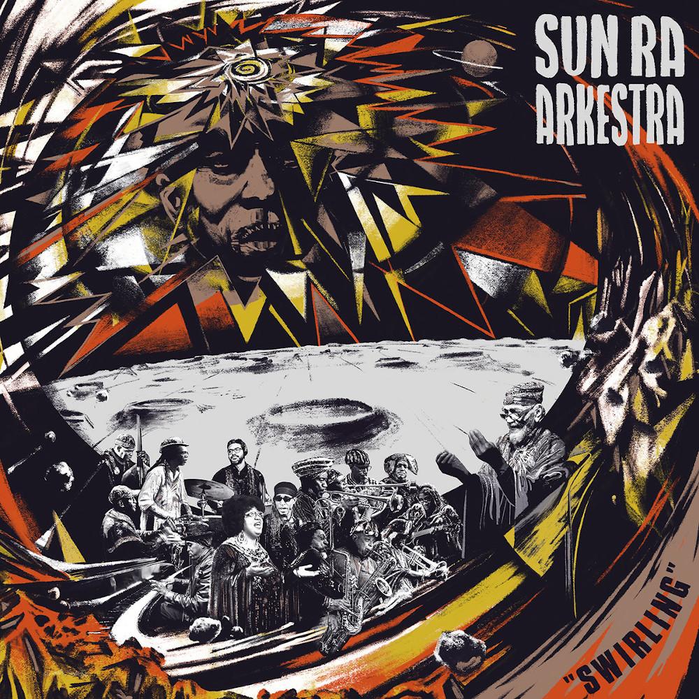 Sun Ra Arkestra <br/>Swirling<br/>Strut, 2020