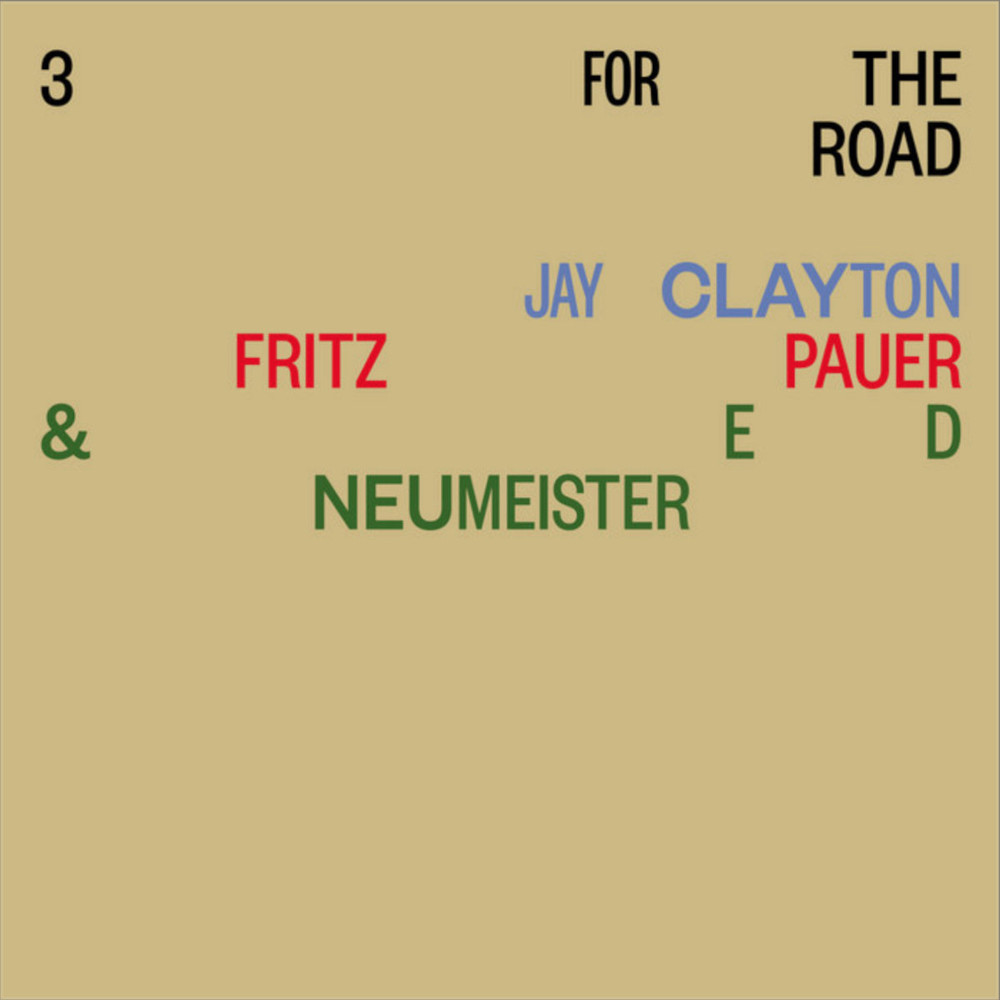 Clayton, Pauer, Neumeister<br/>3 For The Road<br/>Meistero, 2020