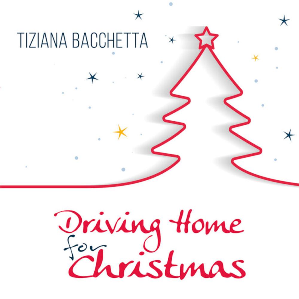 Tiziana Bacchetta<br/>Driving Home For Christmas<br/>G.T. Music, 2020