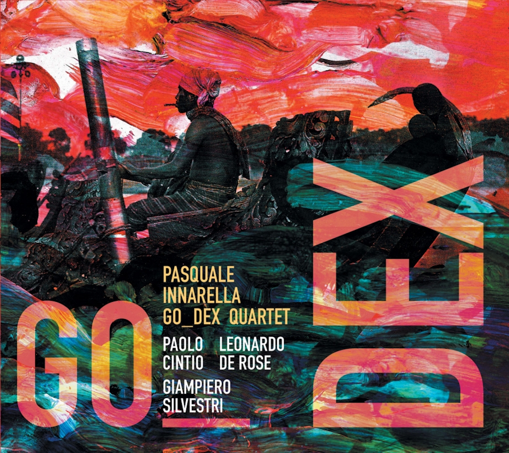 Luciano Vanni<br/> Paquale Innarella Go_Dex Quartet – Go_Dex<br/> Editor's Pick
