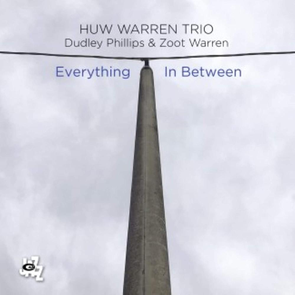 Luciano Vanni<br/>Huw Warren Trio – Everything In Between<br/>Editor's Pick