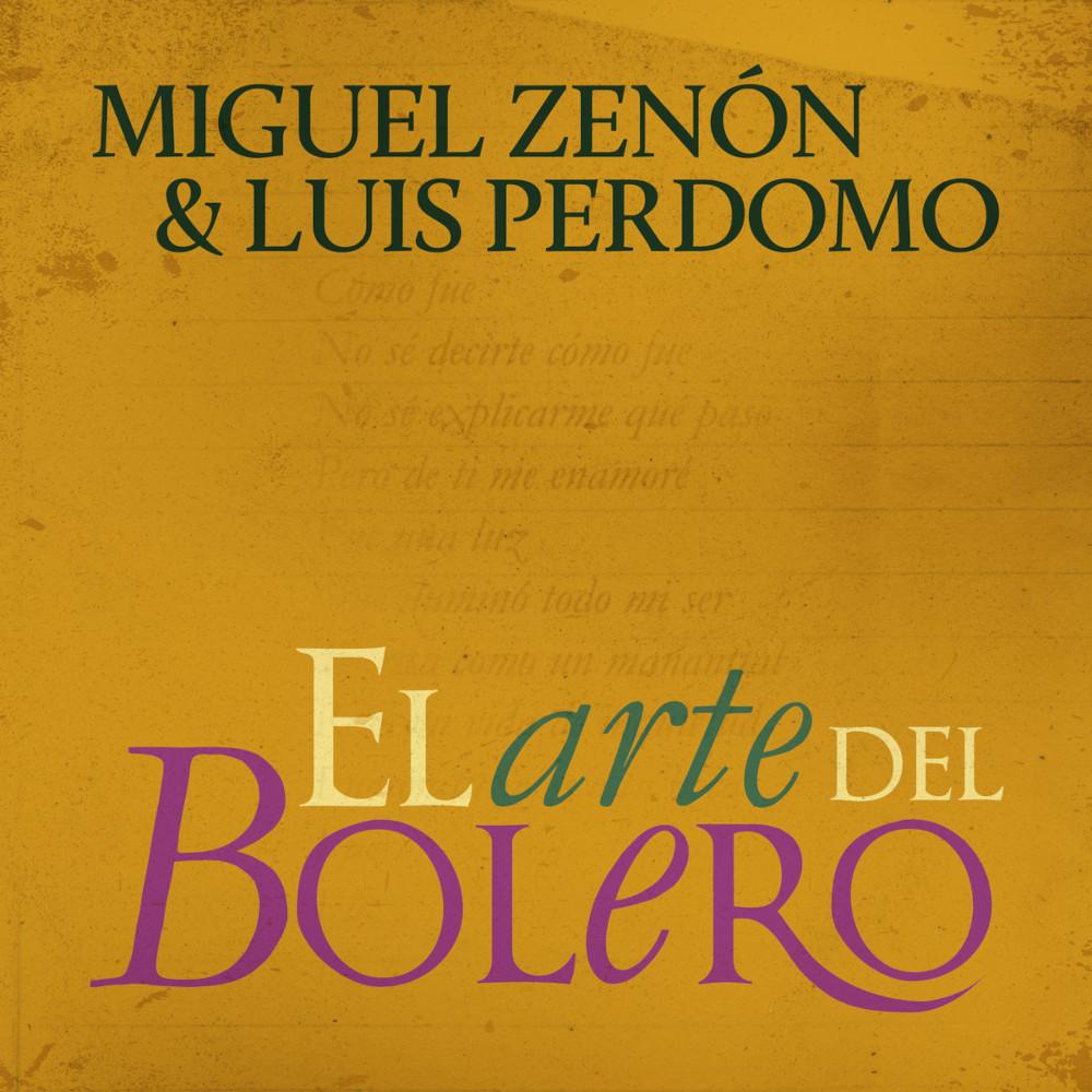 Miguel Zenón,Luis Perdomo<br/>El arte del bolero<br/>Miel, 2021