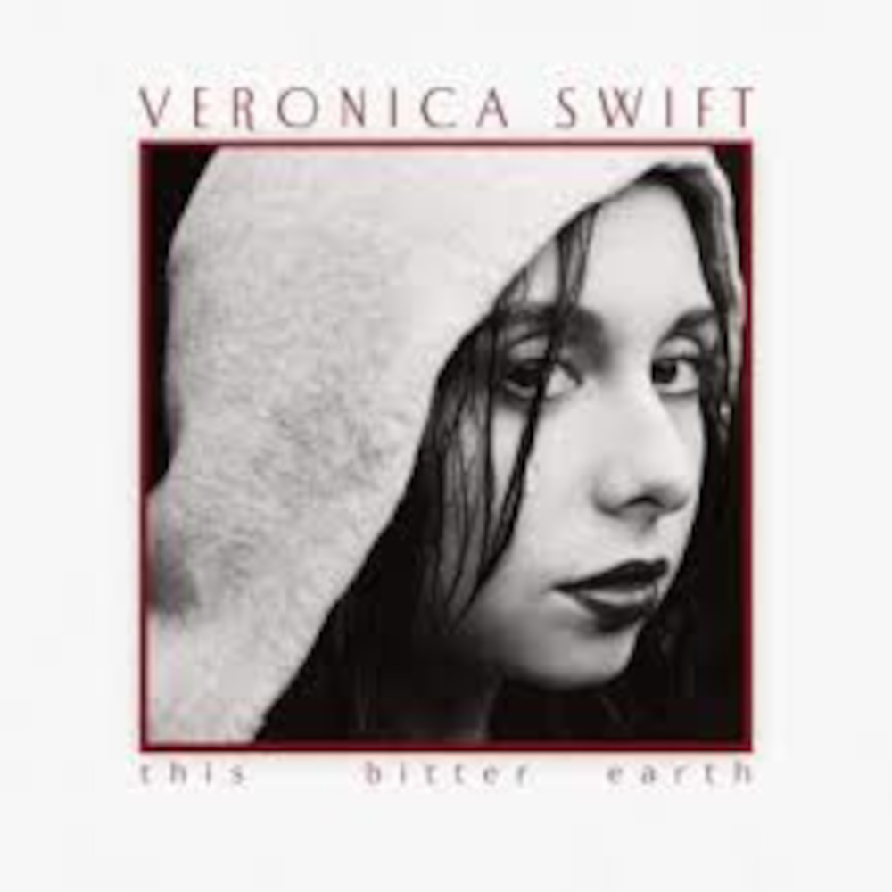 Veronica Swift<br/>This Bitter Earth<br/>Mack Avenue, 2020