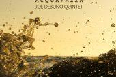Joe Debono Quintet<br/>Acquapazza<br/>Anaglyphos Records, 2021