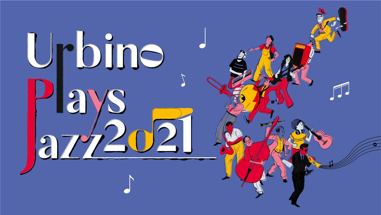 Urbino Plays Jazz 2021