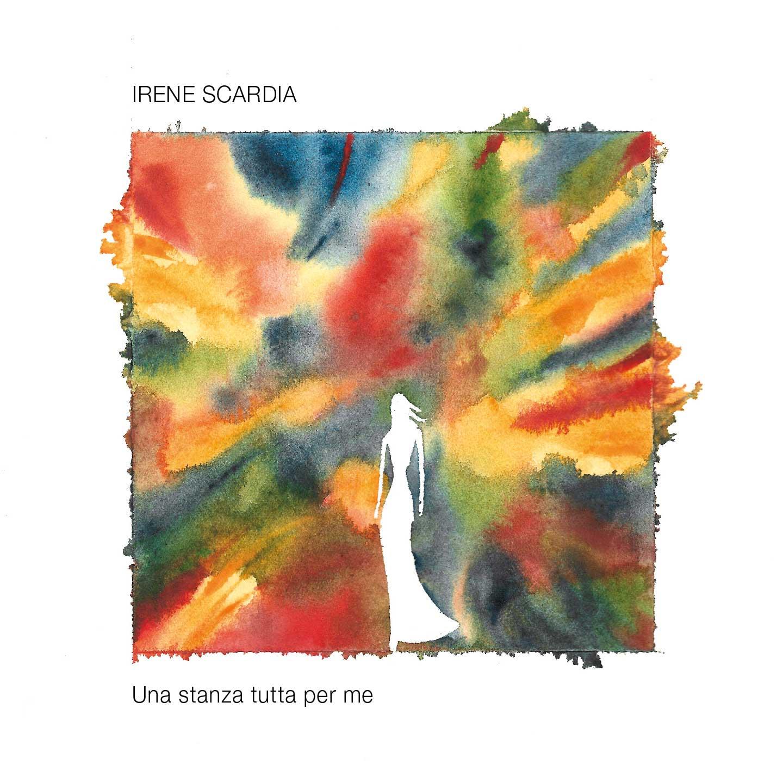Irene Scardia<br/>Una stanza tutta per me<br/>Workin' Label, 2021