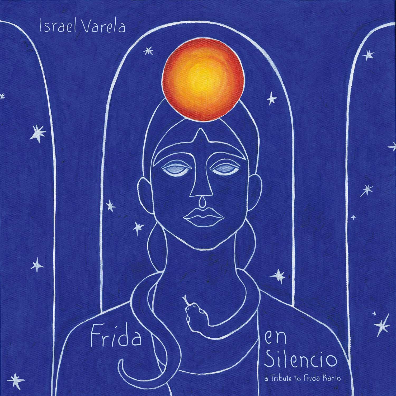 Israel Varela<br/>Frida en Silencio<br/>Forward Music Italy, 2021