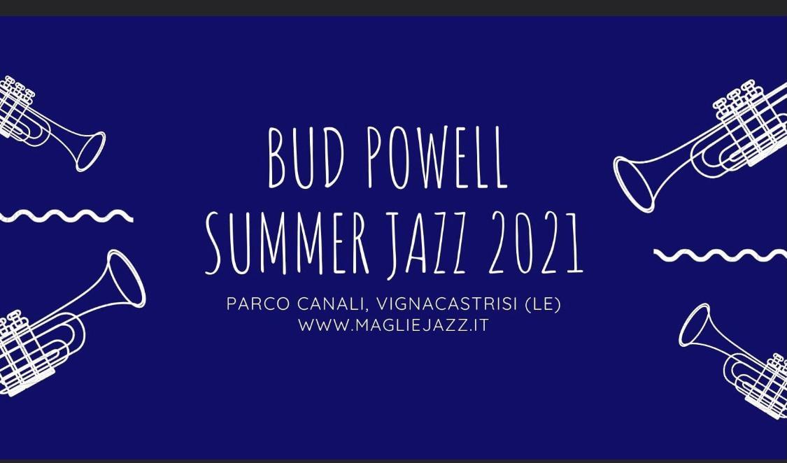 Bud Powell Summer Jazz 2021