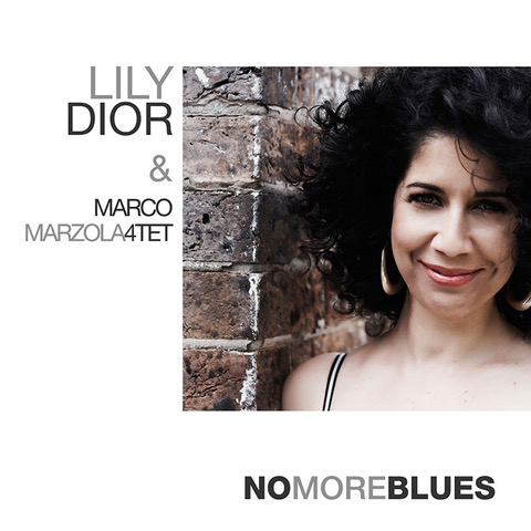 Lily Dior feat. Marco Marzola 4et<br/>No More Blues<br/>Cose sonore/Alman Music, 2021